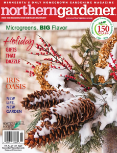 Northern Gardener is the only locally produced magazine for Minnesota gardeners.