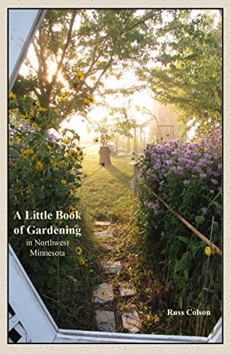 A Little Book of Gardening in NW MN cover